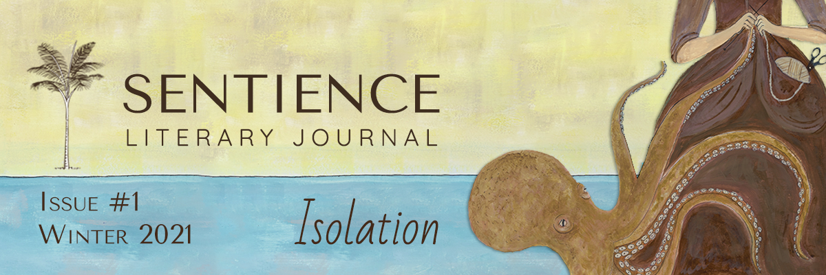 Sentience Literary Journal Issue 1 Winter 2021 Isolation banner with decorative illustration of octopus