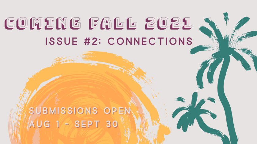 Issue 2 coming fall 2021 theme connections